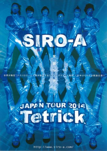 SIRO-A Japan Tour 2014 『Tetrick』
